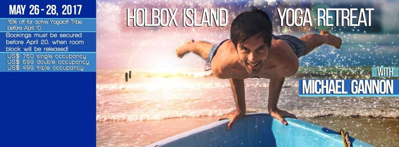 Holbox Island Yoga Retreat with Michael Gannon, May 26-28, 2017.
